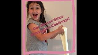 One Minute Slime Gymnastics Challenge