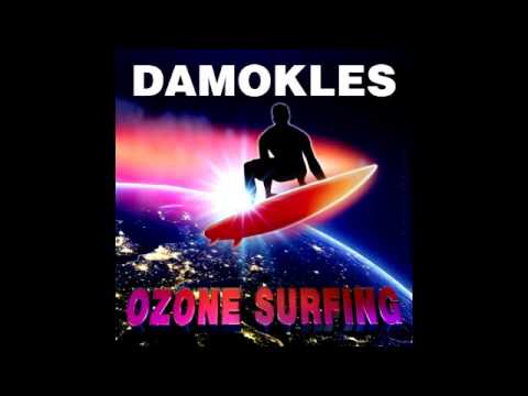 Damokles - Ozone Surfing [Full Album]
