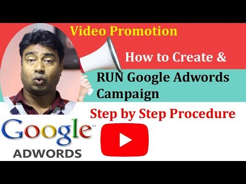 How to Run Google Adwords Campaign to Promote Youtube Videos