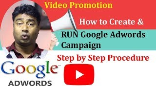 How to Run Google Adwords Campaign to Promote Youtube s