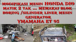 HONDA DIO BORING  GENERATOR / ENGINE MODIPIED HONDA DIO 50 TO 95 CC 2 SROKE ENGIN GENERATOR