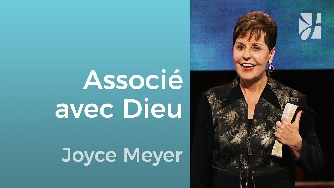 Que veut dire être associé avec Dieu ? - Joyce Meyer - Grandir avec Dieu