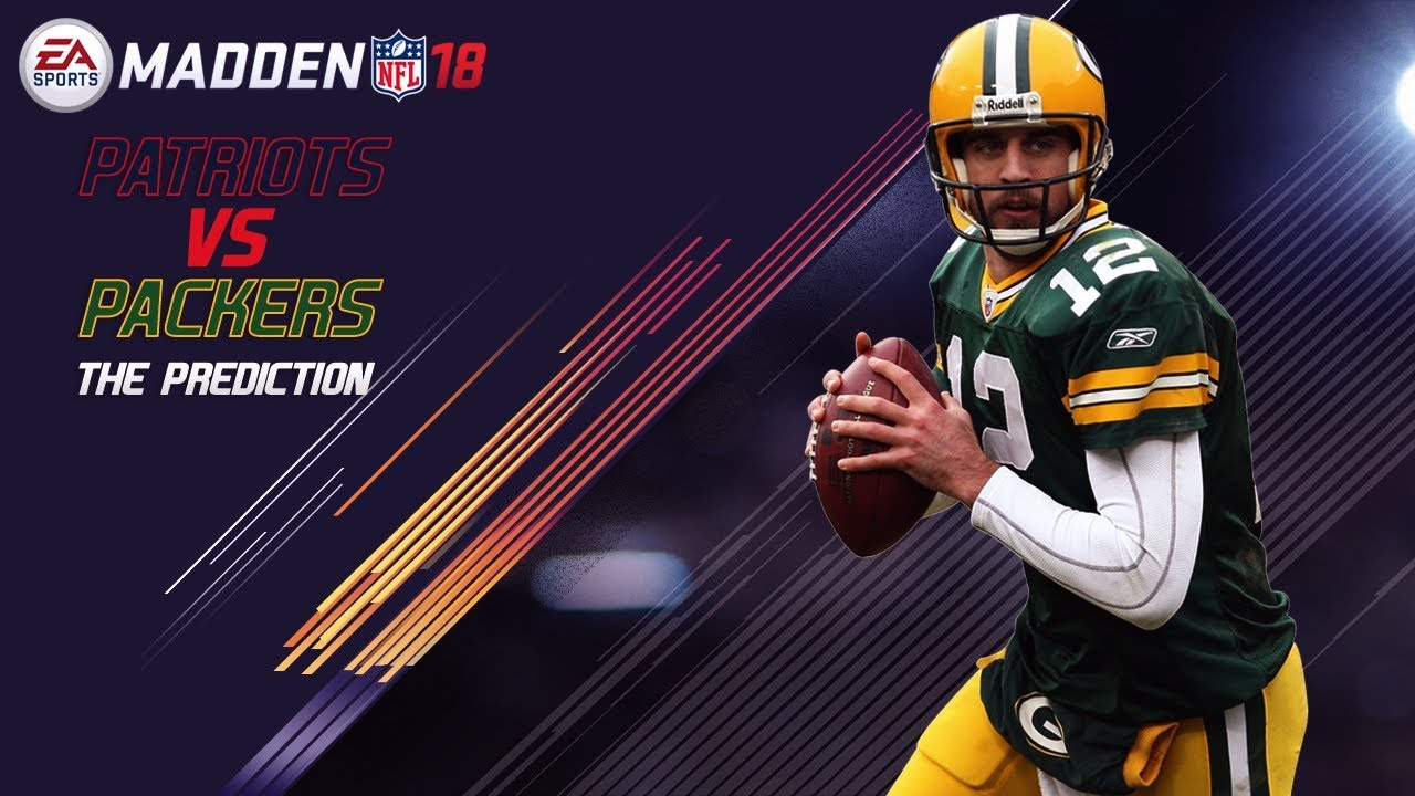 hot sale online 2878d 47db0 Madden 18 Gameplay | New England Patriots vs. Green Bay Packers | Super  Bowl 52 Prediction
