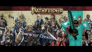 Pathfinder Character Creation Ep1 Ability Scores, Class, & Race