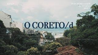 O CORETO/d: Pan Mikelan / J7 / Nabrisa / MC Maneirinho / Wanderlean / Mãolee