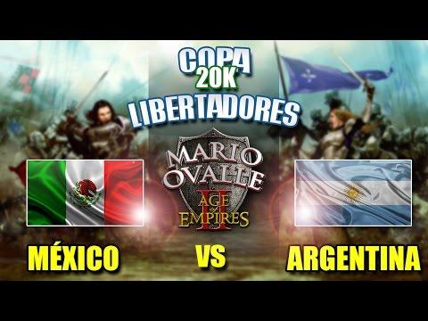 ARGENTINA VS MEXICO 3 RONDA COPA 20K LIBERTADORES AGE OF EMPIRES 2