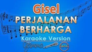 Gisel Perjalanan Berharga by GMusic