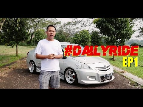 #DAILYRIDE EP1 - Mr.X-SAN  Toyota Vios