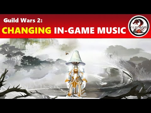 Guild Wars 2: Changing In-Game Music to Custom Soundtracks Tutorial