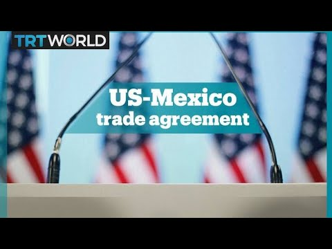 Us Mexico New Trade Agreement Youtube