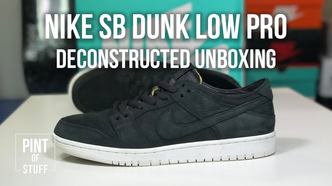 4f07c08ad62 Nike SB Zoom Dunk Low Pro Deconstructed Black Unboxing with Mr B ...