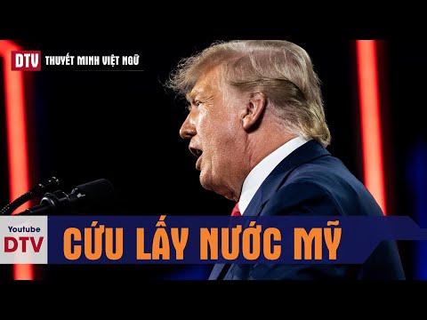 DTV Thuyết Minh: Toàn văn diễn thuyết chấn động của TT Donald Trump về sách lược Cứu Lấy Nước Mỹ