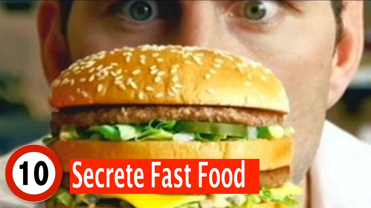 Top 10 Secrete Fast Food