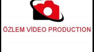 ÖZLEM VİDEO PRODUCTION