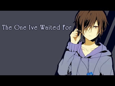Nightcore - The One Ive Waited For