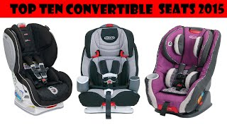 Top Ten Convertible Car Seats 2015