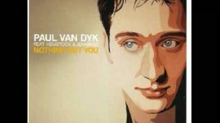 Paul Van Dyk - Nothing But You (Vandit Club Mix)