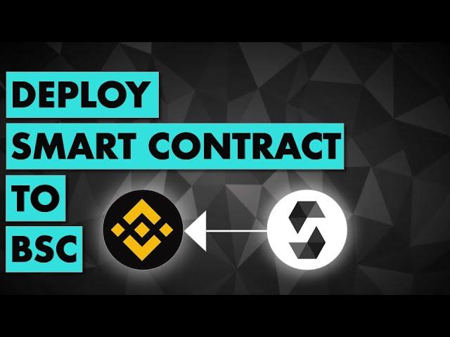 How to deploy smart contract to Binance Smart Chain? | Beginner tutorial