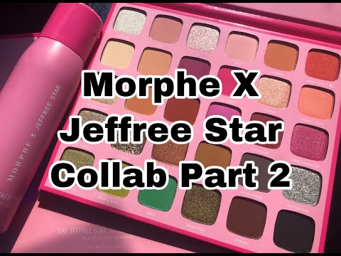 Morphe x Jeffree Star Collab Part 2 Review thumbnail