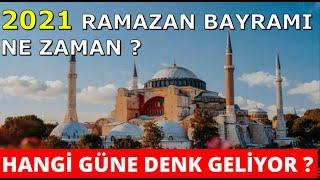2021 Ramazan Bayramı Ne Zaman ? Hangi Güne Denk Geliyor ?