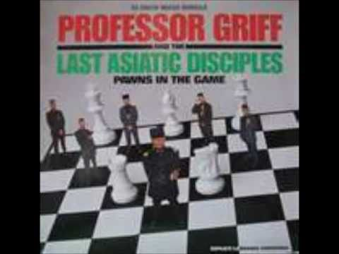 Professor Griff And The Last Asiatic Disciples - Pawns In The Game