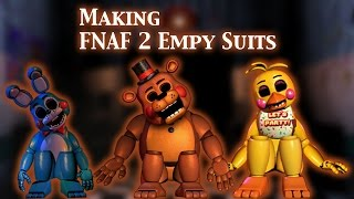 (FNAF | Speed Edit) Making FNAF 2 Empty Suits (1/3)