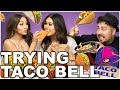 TRYING TACO BELL FOR THE FIRST TIME | Roxette Arisa