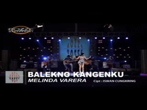 MELINDA VARERA - BALEKNO KANGENKU [ OFFICIAL MUSIC VIDEO ]