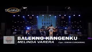 Melinda Varera - Balekno Kangenku [OFFICIAL]