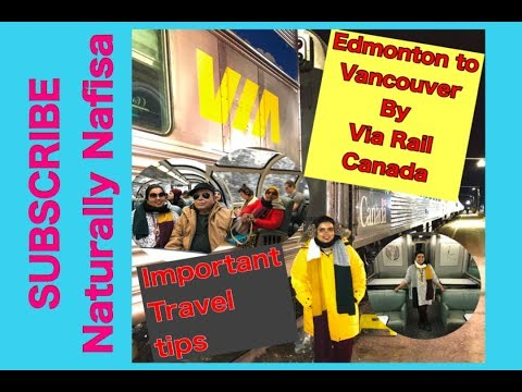 Our Via Rail Trip from Edmonton to  Vancouver | First Ever Train Journey through Canadian Rockies