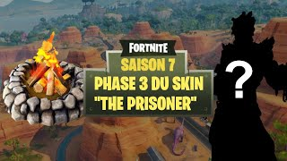 HOW to DO THE 3EME STEP OF THE SKIN PRISONNIER ON FORTNITE !!!!!!!!!