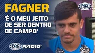 'É o meu jeito de ser dentro de campo', Fagner deu entrevista exclusiva ao FOX Sports Rádio Brasil