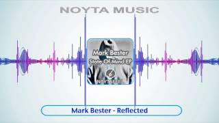 Mark Bester - Reflected