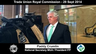 Trade Union Royal Commission - Paddy Crumlin Speaks