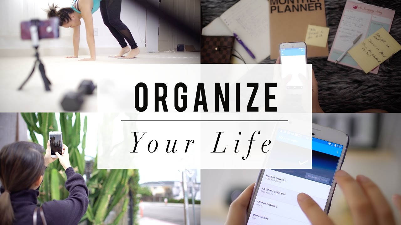 5 Life Tips On How To Organize Your W Phone Ann Le You