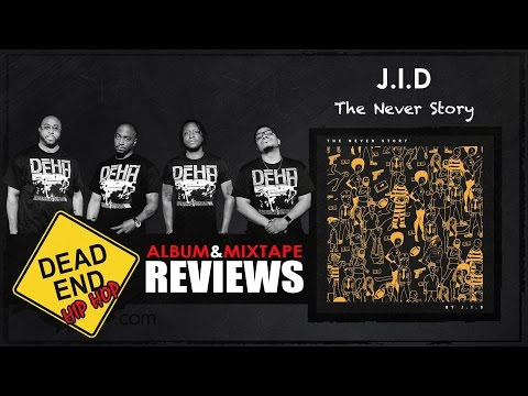 J.I.D. - The Never Story Album Review
