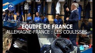 Equipe de France : Les coulisses de Allemagne-France, reportage I FFF 2017