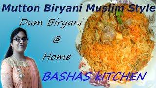 Mutton biryani muslim style|Basmati Rice mutton Biryani|How to cook dum biryani|Authentic Biryani