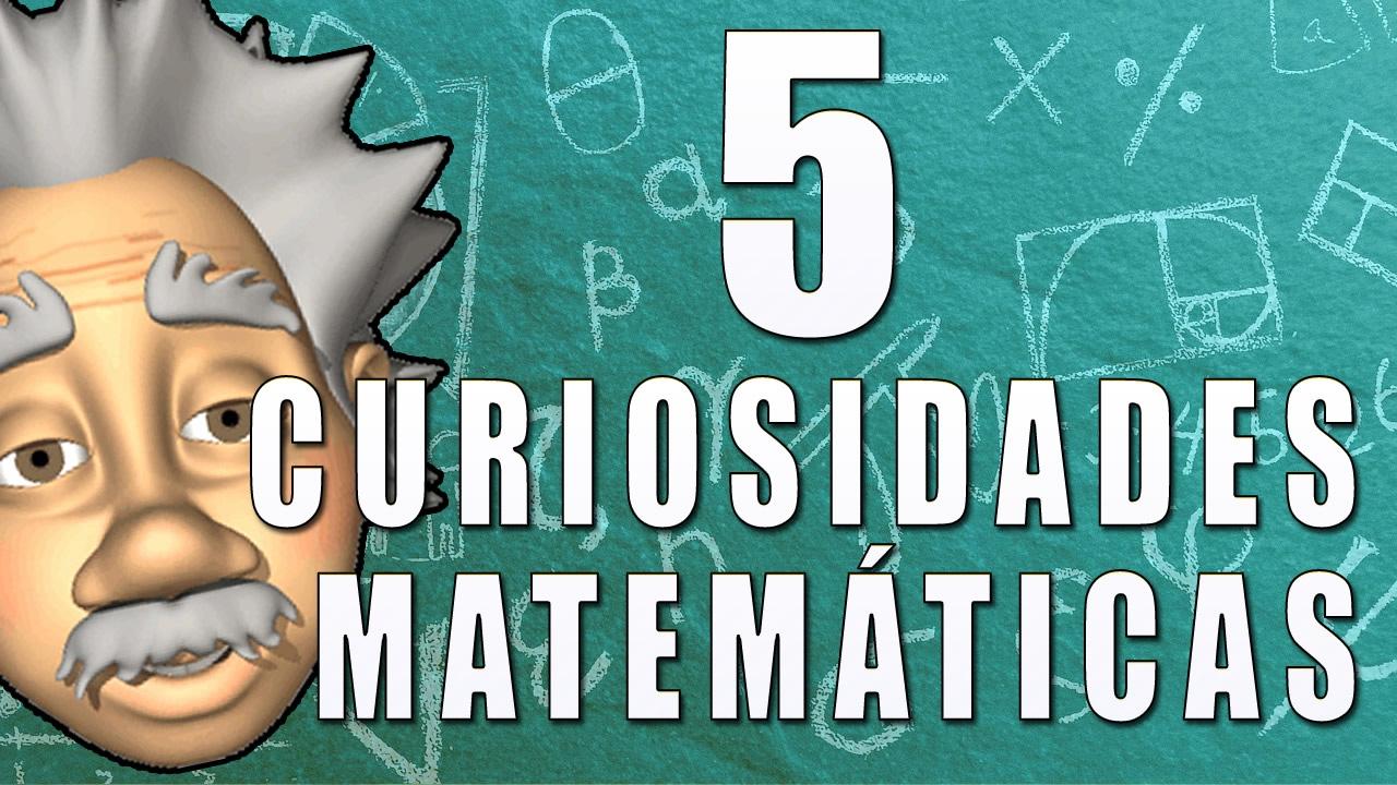 5 curiosidades matemáticas - Juegos Matemáticos