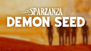 SPARZANZA - Demon Seed (Angels of Vengeance, 2001)