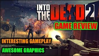 INTO THE DEAD 2 GAMEPLAY AND REVIEW (HINDI)   GAMES LOVER ADDA