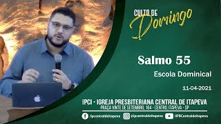 Escola Dominical - Salmo 55
