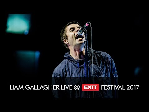 EXIT 2017 | Liam Gallagher Wall of Glass Live @ Main Stage