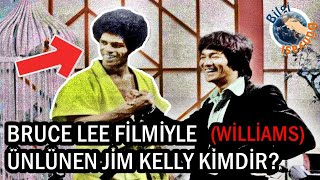 Bruce Lee'Nin Filmiyle Ünlenen (Williams) Jim Kell Kimdir?