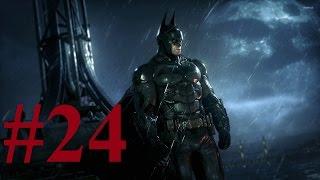 Batman Arkham Knight 24  Отправляемся спасать Гордона