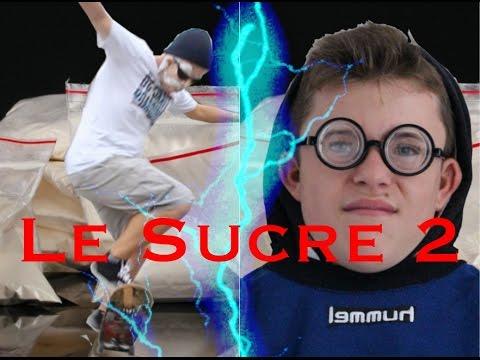 Le Sucre épisode 2 - TheCrazyMovie