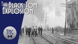 The 1916 Black Tom Explosion