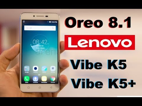 How to Update Android Oreo 8 1 In Lenovo Vibe K5 And Vibe K5 Plus Plus(AOSP  Pure stock Rom)