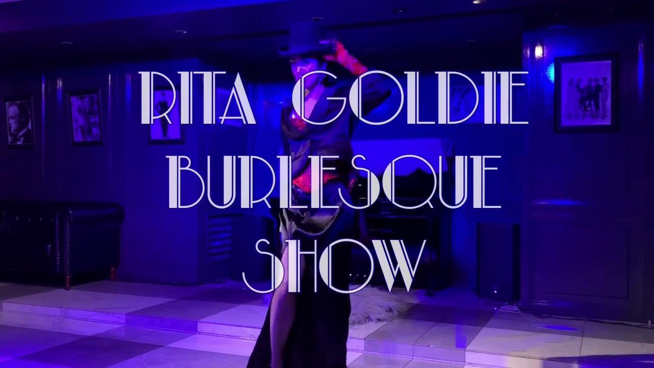 RITA GOLDIE Burlesque Show