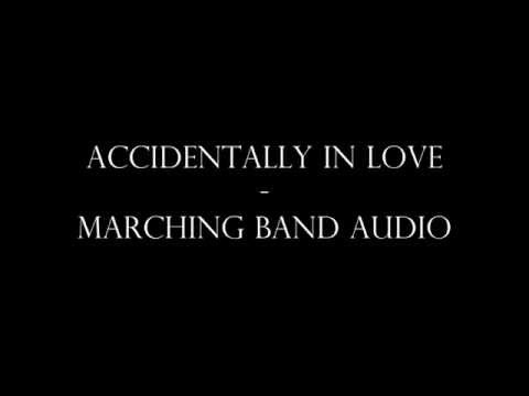 Accidentally In Love - Marching Band Audio